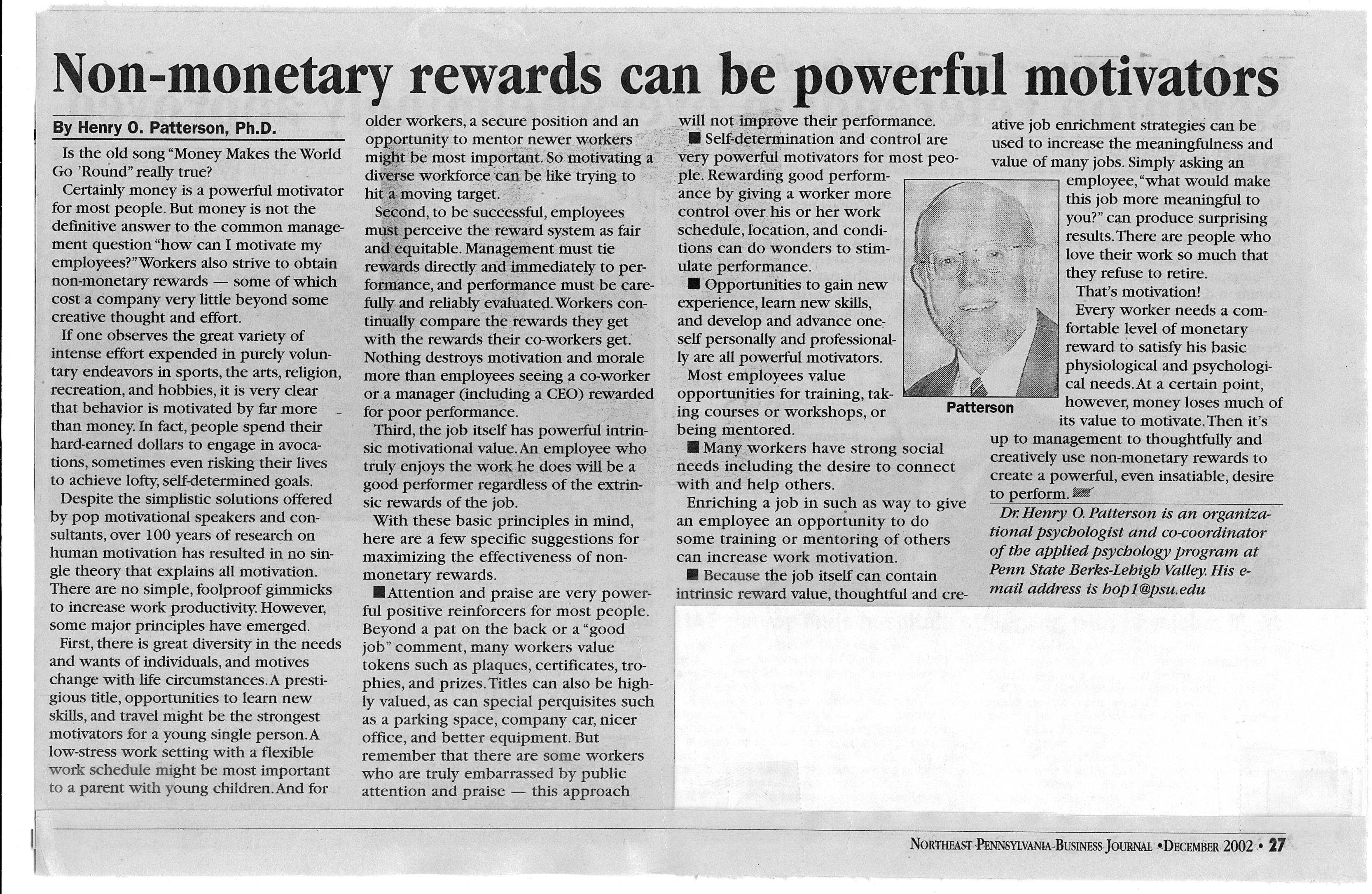 define non monetary incentives The non-monetary economy represents work such as household labor, care giving and civic activity that does not have a monetary value but remains a vitally important part of the economy while labor that results in monetary compensation is more highly valued than unpaid labor,.